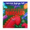 Amazing Pop-Up Fun - The Very Dizzy Dinosaur  [Age 3+]