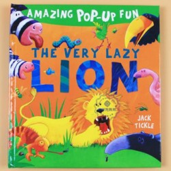 Amazing Pop-Up Fun - The Very Lazy Lion [Age 3+]