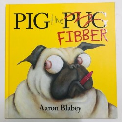 PIG the FIBBER【3-6 years】- Hardback