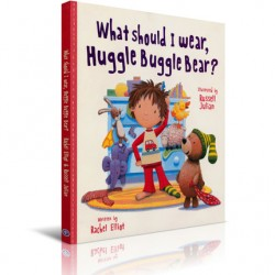 What should I wear, huggle buggle bear? 【Age 5+】 - Hardcover