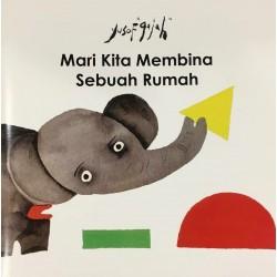 Yusof Gajah: Mari Kita Membina Sebuah Rumah - Paperback