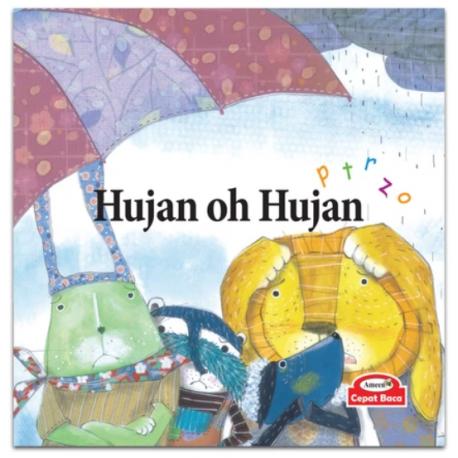 Hujan Oh Hujan (phonics : p t r z o) - Hardcover