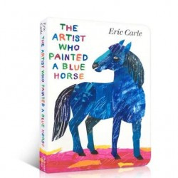 Eric Carle : The Artist Who Painted a Blue Horse【Age 3+】- Board Book