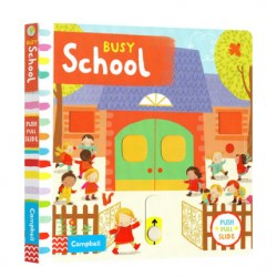 Busy School [Age 3-6] - Board book