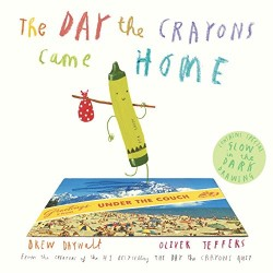 The Day The Crayons Came Home [5-8 years old] - Hardcover